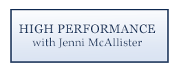 High Performance with Jenni McAllister